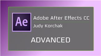 Adobe After Effects CC: Advanced